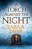 A Torch Against the Night - Sabaa Tahirová