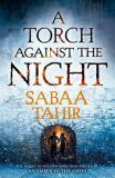 A Torch Againt the Night - Sabaa Tahirová