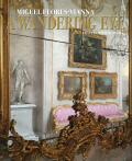 A Wandering Eye: Travels with my Phone - Miguel Flores Vianna