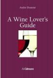 A Wine Lover's Guide (kniha + e-kniha) - André Dominé