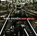 A Život běží dál  - CD - Wabi Daněk