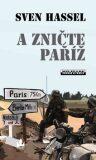 A zničte Paříž - Sven Hassel