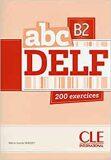ABC DELF B2: Livre + Audio CD - Marie-Louise Parizet