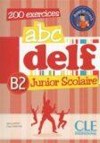 Abc DELF Junior Scolaire B2: Livre + DVD-ROM - Adrien Payet, Lucile Chapiro