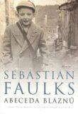 Abeceda bláznů - Sebastian Faulks