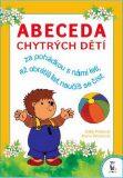 Abeceda chytrých dětí - Edita Plicková, ...