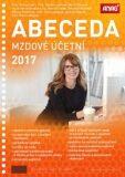 Abeceda mzdové účetní 2017 - Kolektiv autorů