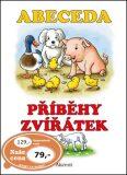 Abeceda Příběhy zvířátek - Alena Schejbalová