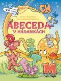 Abeceda v hádankách - Zuzana Pospíšilová, ...