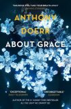 About Grace - Anthony Doerr
