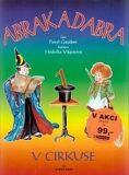 Abrak a Dabra v cirkuse - Hedvika Vilgusová