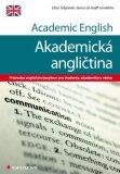 Academic English - Akademická angličtina - Libor Štěpánek, ...