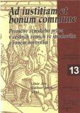 Ad iustitiam et bonum commune - Libor Jan, Dalibor Janiš