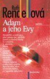 Adam a jeho Evy - Ruth Rendellová
