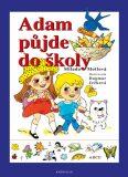 Adam půjde do školy - Milada Motlová