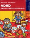 ADHD - Michal Goetz, Petra Uhlíková