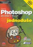 Adobe Photoshop jednoduše - Jiří Fotr
