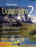Adobe Photoshop Lightroom 2 - Mojmír Král