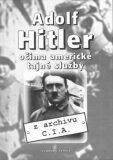 Adolf Hitler očima americké tajné služby - Svoboda servis