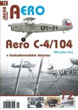 AERO č.72 - Aero C-4/104 v československém letectvu - Miroslav Irra