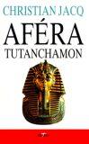 Aféra Tutanchamon - Christian Jacq