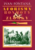 Aforismy, bonmoty a zlomky - Ivan Fontana