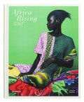 Africa Rising: Fashion, Lifestyle and Design from Africa - Indaba