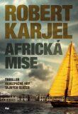 Africká mise - Robert Karjel
