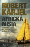 Africká misia - Robert Karjel