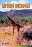 Africké putování - Jan Pospíšil