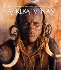 Afrika v nás - Lenka Klicperová, ...
