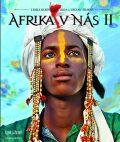 Afrika v nás II - Lenka Klicperová, ...