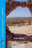 Afrikou na dohled/Po stopách Hanzelky a Zikmunda + CD ROM - Michal Huvar