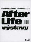 After Life výstavy - David Fesl, Isabela Grosseová