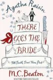 Agatha Raisin There Goes Bride - M.C. Beaton