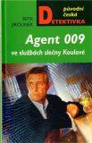 Agent 009 ve službách slečny Koulové - Petr Jirounek