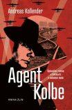 Agent Kolbe - Andreas Kollender