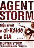 Agent Storm - Morten Storm,  Tim Lister, ...