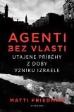 Agenti bez vlasti - Matti Friedman