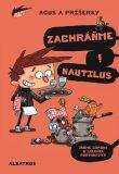 Agus a príšerky Zachráňme Nautilus! - Jaume Copons