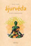 Ájurvéda - Maya Tiwari