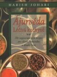 Ájurvéda - léčivá kuchyně - Harish Johari