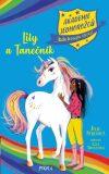 Akademie jednorožců: Lily a Tanečník - Julie Sykesová