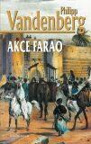 Akce Farao - Philipp Vandenberg