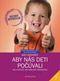 Ako hovoriť, aby nás deti počúvali - Adele Faber, Elaine Mazlish
