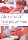 Ako zbaviť telo jedov - Helen Fosterová