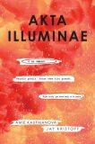 Akta Illuminae - Jay Kristoff