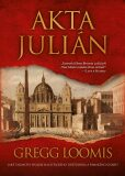 Akta Julián - Gregg Loomis