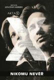 Akta X Nikomu nevěř - Jonathan Maberry