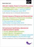 Aktuální otázky financí a finančního práva z hlediska fiskální a monetární podpory... - Radim Boháč